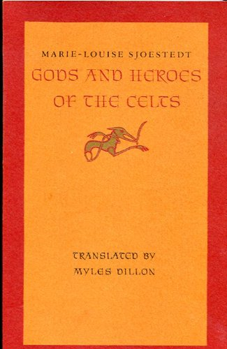 Gods and Heroes of the Celts